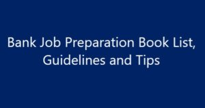 Bank Job Preparation Book List, Guidelines and Tips in Bangladesh