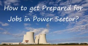 How to get prepared for govt jobs in the power sector?